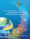 Assessing the Requirements for Sustained Ocean Color Research and Operations - eBook