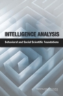 Intelligence Analysis : Behavioral and Social Scientific Foundations - eBook