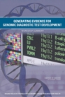 Generating Evidence for Genomic Diagnostic Test Development : Workshop Summary - eBook