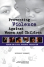 Preventing Violence Against Women and Children : Workshop Summary - eBook