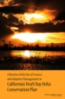A Review of the Use of Science and Adaptive Management in California's Draft Bay Delta Conservation Plan - eBook