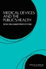 Medical Devices and the Public's Health : The FDA 510(k) Clearance Process at 35 Years - eBook