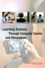 Learning Science Through Computer Games and Simulations - eBook