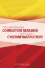 Transforming Combustion Research through Cyberinfrastructure - eBook
