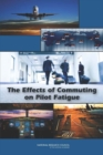 The Effects of Commuting on Pilot Fatigue - eBook