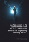An Assessment of the Science Proposed for the Deep Underground Science and Engineering Laboratory (DUSEL) - eBook