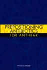 Prepositioning Antibiotics for Anthrax - eBook