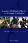 Cognitive Rehabilitation Therapy for Traumatic Brain Injury : Evaluating the Evidence - eBook