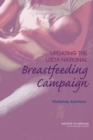 Updating the USDA National Breastfeeding Campaign : Workshop Summary - eBook