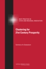 Clustering for 21st Century Prosperity : Summary of a Symposium - eBook