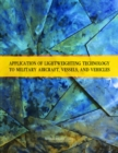 Application of Lightweighting Technology to Military Aircraft, Vessels, and Vehicles - eBook