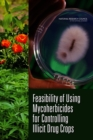 Feasibility of Using Mycoherbicides for Controlling Illicit Drug Crops - eBook