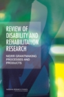 Review of Disability and Rehabilitation Research : NIDRR Grantmaking Processes and Products - eBook