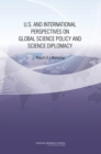 U.S. and International Perspectives on Global Science Policy and Science Diplomacy : Report of a Workshop - eBook
