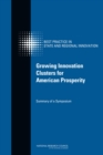 Growing Innovation Clusters for American Prosperity : Summary of a Symposium - eBook