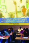 Incentives and Test-Based Accountability in Education - eBook