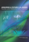 Assuring a Future U.S.-Based Nuclear and Radiochemistry Expertise - eBook