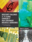 Biosecurity Challenges of the Global Expansion of High-Containment Biological Laboratories : Summary of a Workshop - eBook