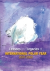 Lessons and Legacies of International Polar Year 2007-2008 - eBook