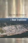 The Use and Storage of Methyl Isocyanate (MIC) at Bayer CropScience - eBook