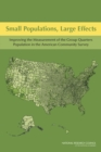 Small Populations, Large Effects : Improving the Measurement of the Group Quarters Population in the American Community Survey - eBook