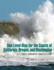 Sea-Level Rise for the Coasts of California, Oregon, and Washington : Past, Present, and Future - eBook