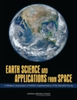 Earth Science and Applications from Space : A Midterm Assessment of NASA's Implementation of the Decadal Survey - eBook