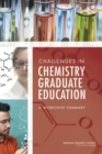 Challenges in Chemistry Graduate Education : A Workshop Summary - eBook