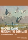 Progress Toward Restoring the Everglades : The Fourth Biennial Review, 2012 - eBook