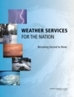 Weather Services for the Nation : Becoming Second to None - eBook