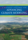 A National Strategy for Advancing Climate Modeling - eBook
