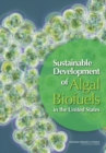 Sustainable Development of Algal Biofuels in the United States - eBook
