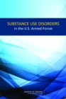 Substance Use Disorders in the U.S. Armed Forces - eBook