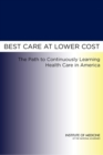 Best Care at Lower Cost : The Path to Continuously Learning Health Care in America - eBook