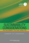 Sustainability Considerations for Procurement Tools and Capabilities : Summary of a Workshop - eBook