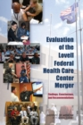Evaluation of the Lovell Federal Health Care Center Merger : Findings, Conclusions, and Recommendations - eBook