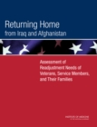 Returning Home from Iraq and Afghanistan : Assessment of Readjustment Needs of Veterans, Service Members, and Their Families - eBook