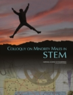Colloquy on Minority Males in Science, Technology, Engineering, and Mathematics - eBook