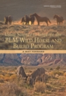 Using Science to Improve the BLM Wild Horse and Burro Program : A Way Forward - eBook