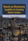 Materials and Manufacturing Capabilities for Sustaining Defense Systems : Summary of a Workshop - eBook