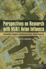 Perspectives on Research with H5N1 Avian Influenza : Scientific Inquiry, Communication, Controversy: Summary of a Workshop - eBook