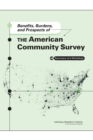 Benefits, Burdens, and Prospects of the American Community Survey : Summary of a Workshop - eBook