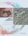 Future U.S. Workforce for Geospatial Intelligence - eBook