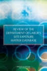 Review of the Department of Labor's Site Exposure Matrix Database - eBook