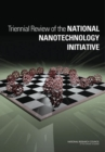 Triennial Review of the National Nanotechnology Initiative - Book