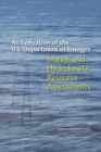 An Evaluation of the U.S. Department of Energy's Marine and Hydrokinetic Resource Assessments - eBook
