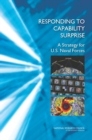 Responding to Capability Surprise : A Strategy for U.S. Naval Forces - eBook