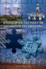 Effects of U.S. Tax Policy on Greenhouse Gas Emissions - eBook