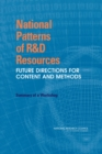 National Patterns of R&D Resources : Future Directions for Content and Methods: Summary of a Workshop - eBook