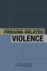 Priorities for Research to Reduce the Threat of Firearm-Related Violence - eBook